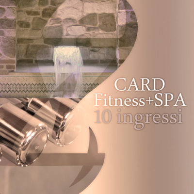 Card SPA&Fitness 10 ingressi