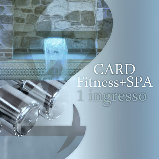 Card SPA&Fitness 1 ingresso