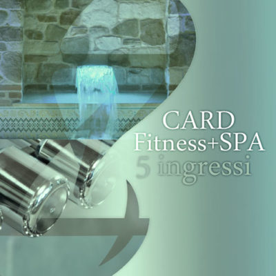 Card SPA&Fitness 5 ingressi